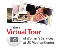 Take a Virtual Tour of Women's Services at UC Medical Center